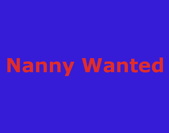 Full time Nanny Wanted