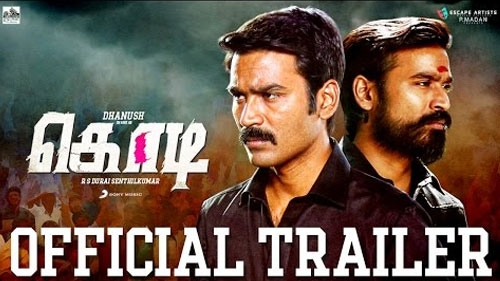 Kodi Tamil Movie - Official Trailer
