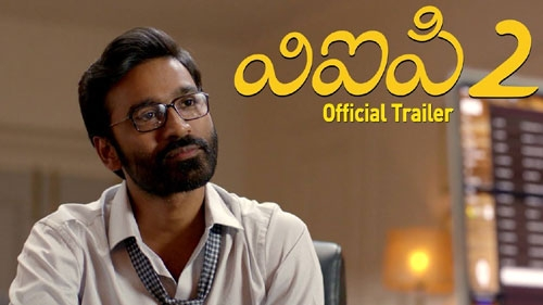 vip 2 telugu official trailer