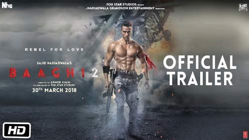Baaghi 2 Official Trailer