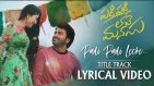 Padi Padi Leche Manasu - Title Song With Lyrics