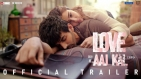 Love Aaj Kal Official Trailer