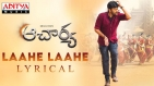 Laahe Laahe Lyrical song - Acharya