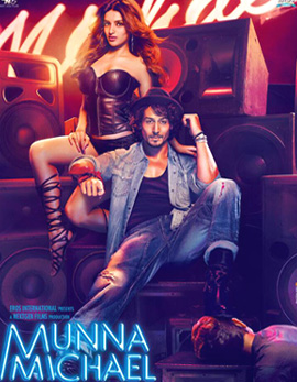 Munna Michael Movie Review, Rating, Story, Cast and Crew