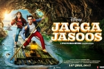 release date, Jagga Jasoos official, jagga jasoos hindi movie, Jagga jasoos