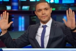 trevor noah book, trevor noah father, american tv show host trevor noah apologizes for comments on indo pak tensions, Siddharth