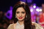 Legendary actress Sridevi Passes Away